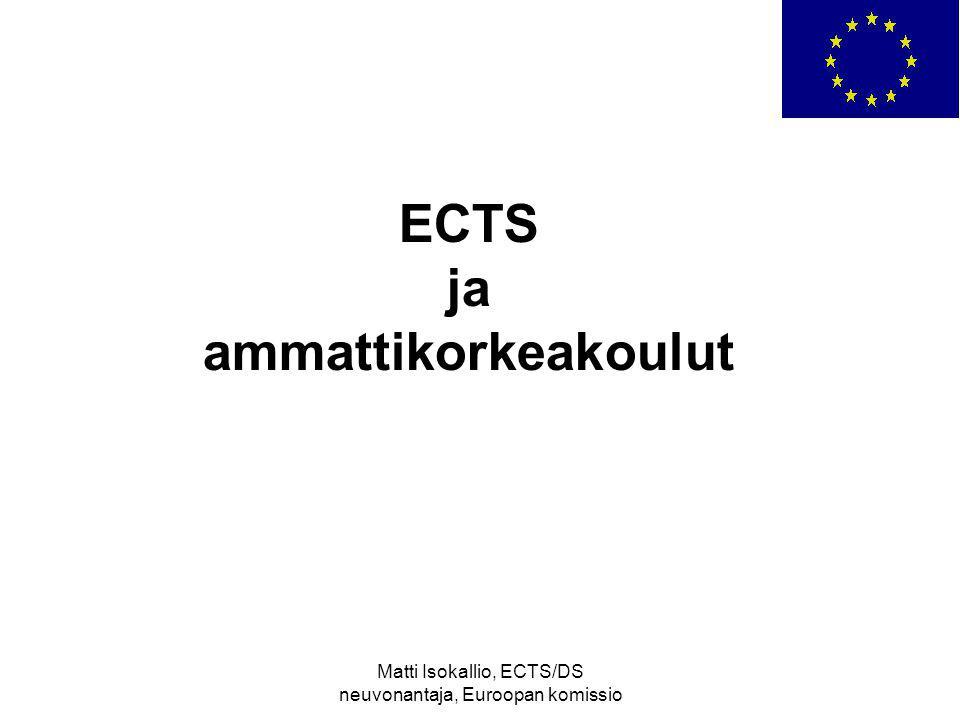 Matti Isokallio, ECTS/DS neuvonantaja, Euroopan komissio ECTS ja ammattikorkeakoulut