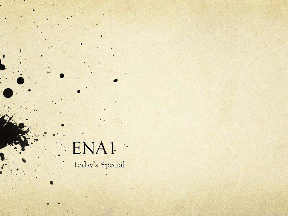 ENA1 Today's Special