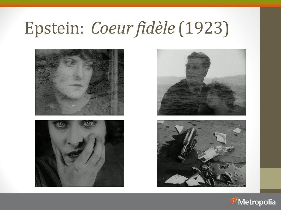 Epstein: Coeur fidèle (1923)