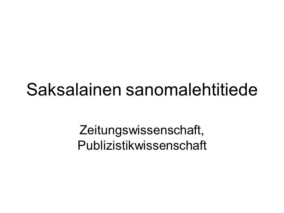 Saksalainen sanomalehtitiede Zeitungswissenschaft, Publizistikwissenschaft