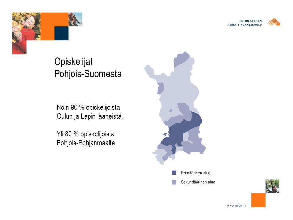 Noin 90 % opiskelijoista Oulun ja Lapin lääneistä.