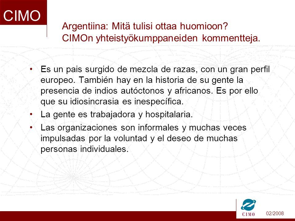 02/2008 CIMO Argentiina: Mitä tulisi ottaa huomioon.