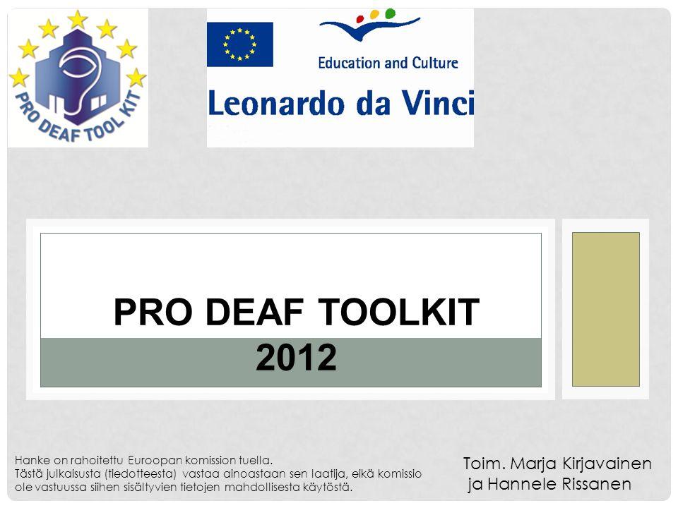 PRODEAFTOOLKIT PRO DEAF TOOLKIT 2012 Toim.