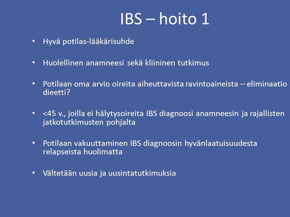 IBS – hoito 1 Hyvä potilas-lääkärisuhde Huolellinen anamneesi sekä kliininen tutkimus Potilaan oma arvio oireita aiheuttavista ravintoaineista – eliminaatio dieetti.