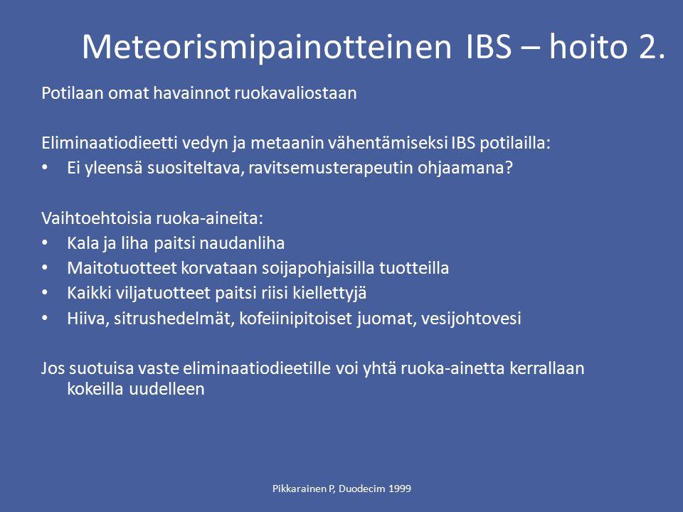 Meteorismipainotteinen IBS – hoito 2.