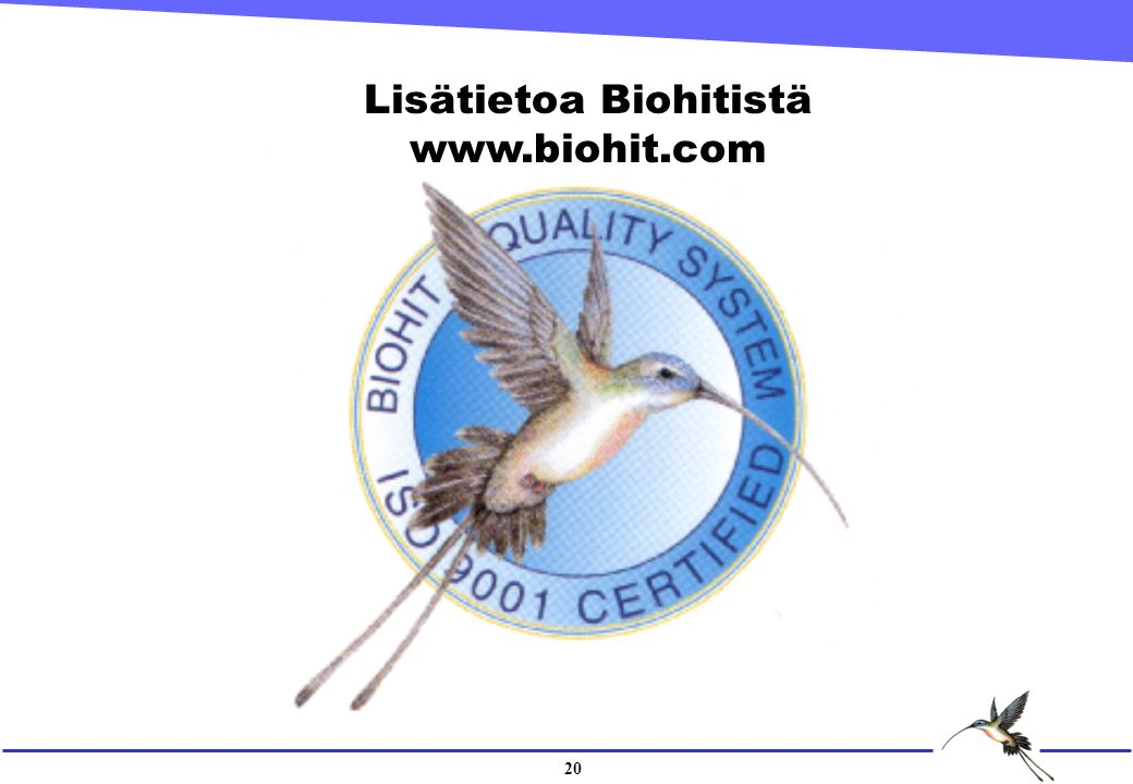 20 Lisätietoa Biohitistä www.biohit.com