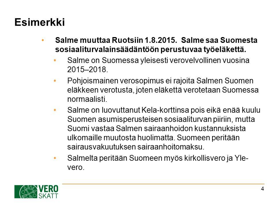 Esimerkki Salme muuttaa Ruotsiin 1.8.2015.