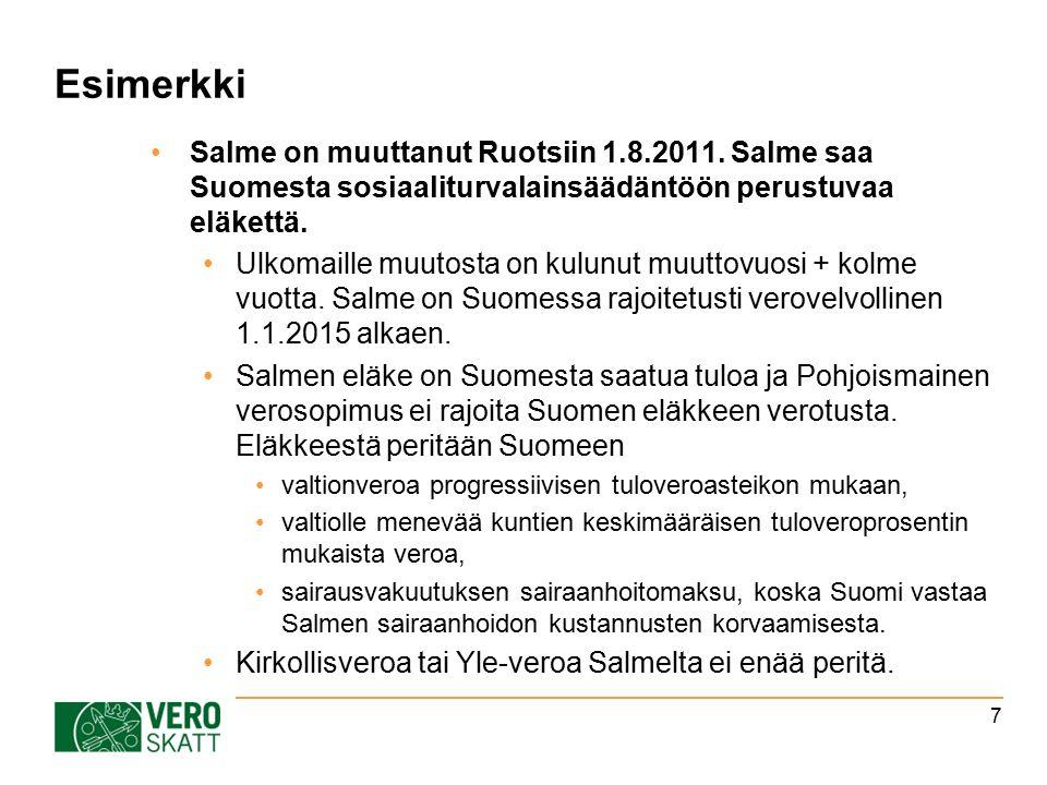 Esimerkki Salme on muuttanut Ruotsiin 1.8.2011.