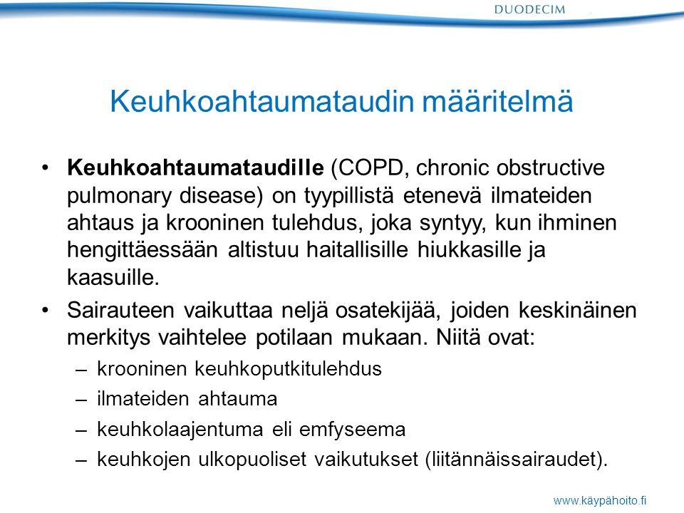 www.käypähoito.fi Keuhkoahtaumataudin määritelmä Keuhkoahtaumataudille (COPD, chronic obstructive pulmonary disease) on tyypillistä etenevä ilmateiden ahtaus ja krooninen tulehdus, joka syntyy, kun ihminen hengittäessään altistuu haitallisille hiukkasille ja kaasuille.