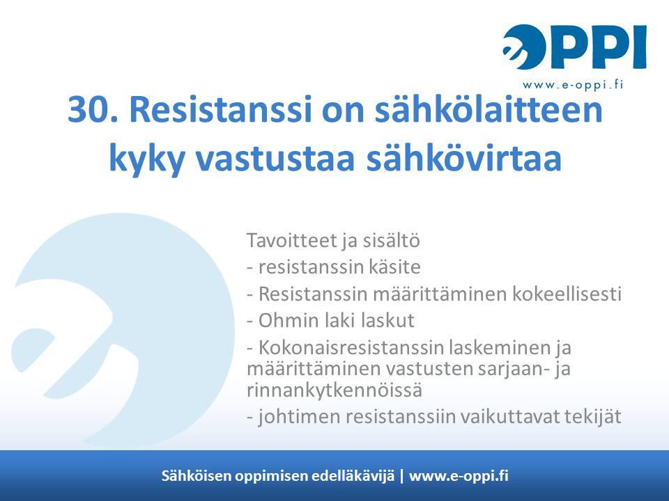 Sähköisen oppimisen edelläkävijä | www.e-oppi.fi 30.