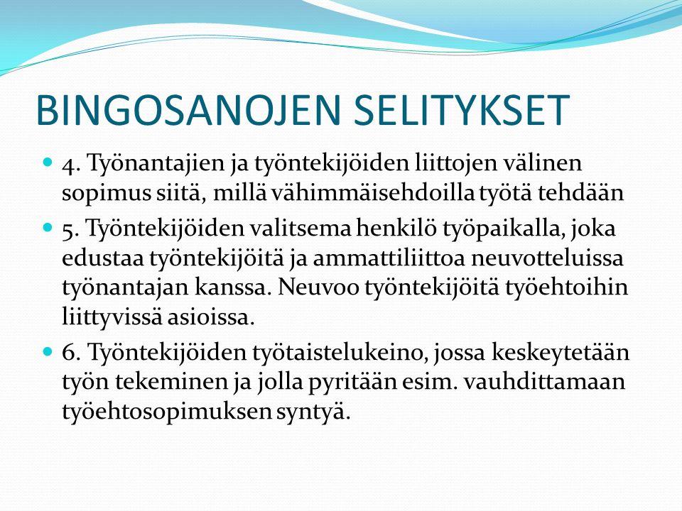 BINGOSANOJEN SELITYKSET 4.