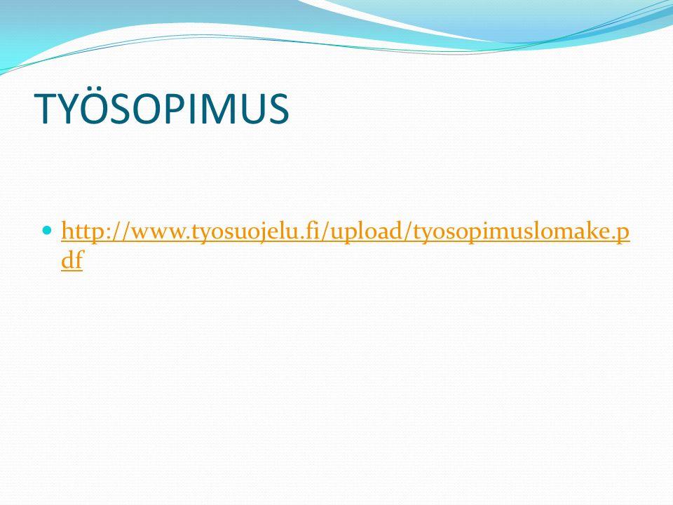 TYÖSOPIMUS http://www.tyosuojelu.fi/upload/tyosopimuslomake.p df http://www.tyosuojelu.fi/upload/tyosopimuslomake.p df