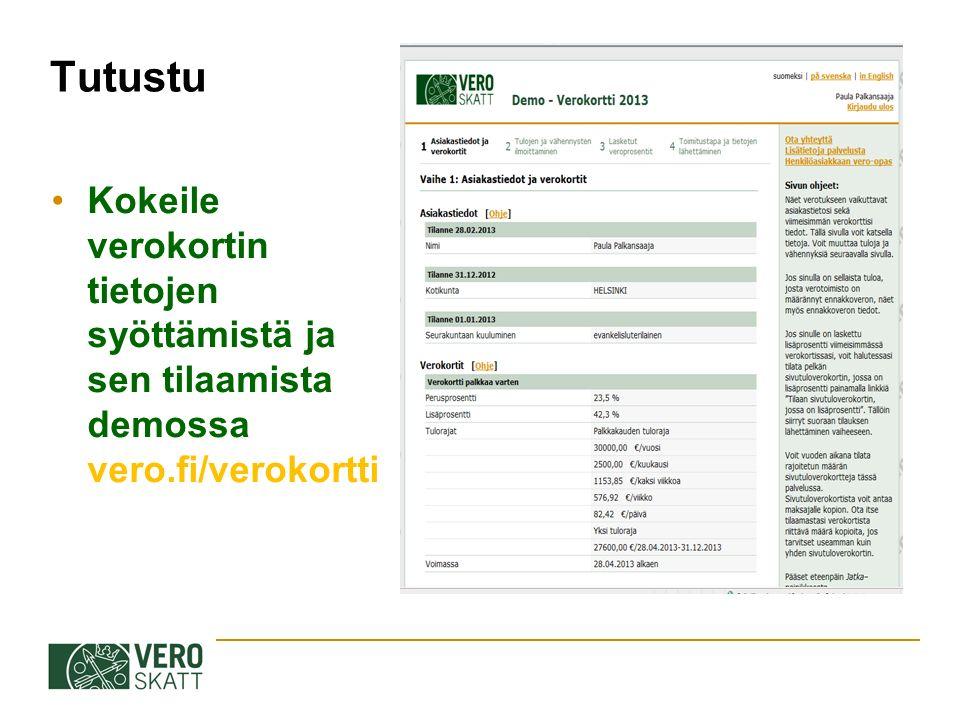 Tutustu Kokeile verokortin tietojen syöttämistä ja sen tilaamista demossa vero.fi/verokortti