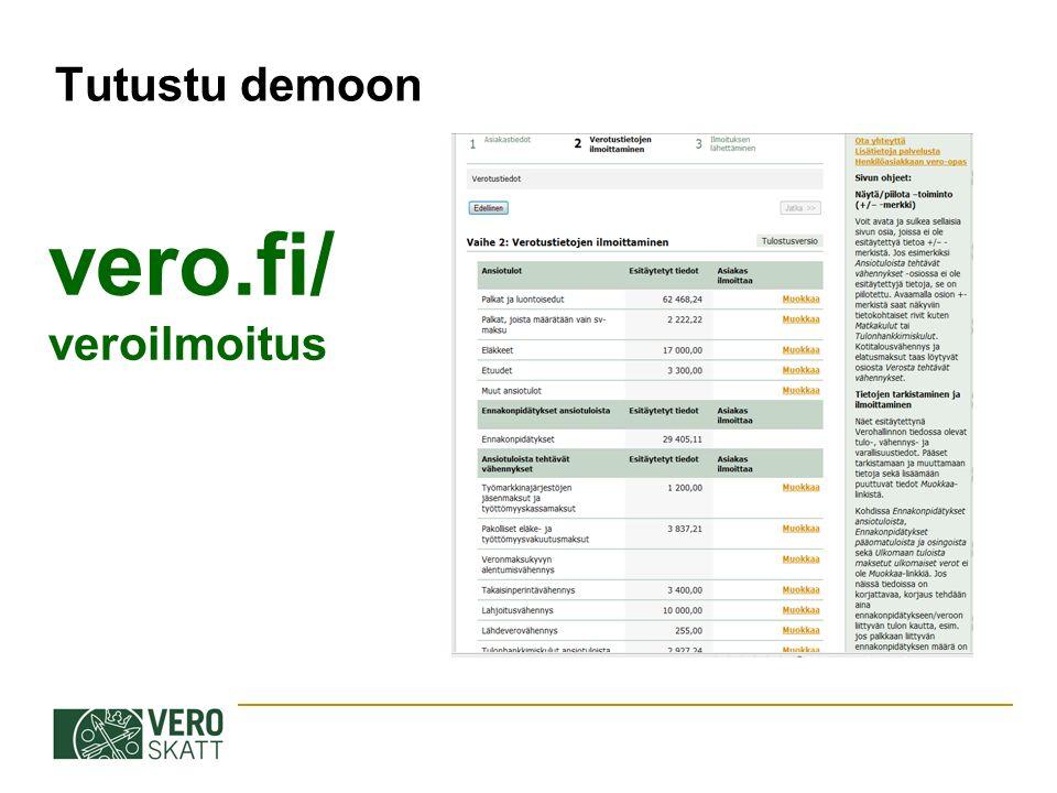 Tutustu demoon vero.fi/ veroilmoitus