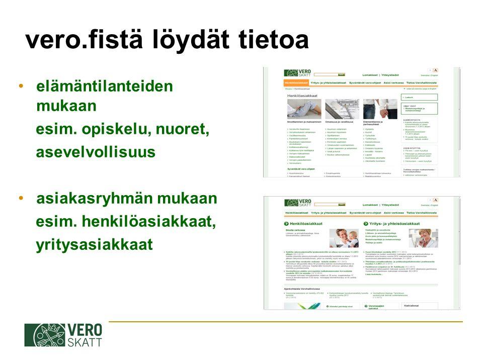 vero.fistä löydät tietoa elämäntilanteiden mukaan esim.