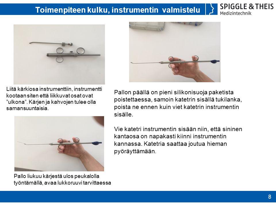 Toimenpiteen kulku, instrumentin valmistelu 8 Liitä kärkiosa instrumenttiin, instrumentti kootaan siten että liikkuvat osat ovat ulkona .