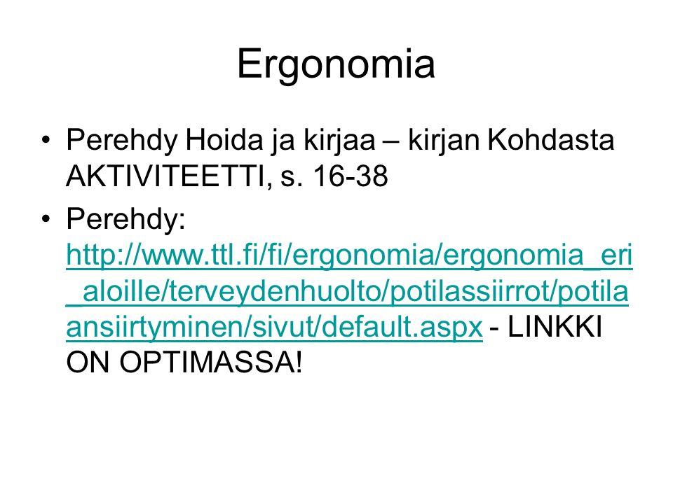 Ergonomia Perehdy Hoida ja kirjaa – kirjan Kohdasta AKTIVITEETTI, s.