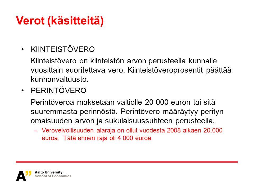 Verot (käsitteitä) KIINTEISTÖVERO Kiinteistövero on kiinteistön arvon perusteella kunnalle vuosittain suoritettava vero.