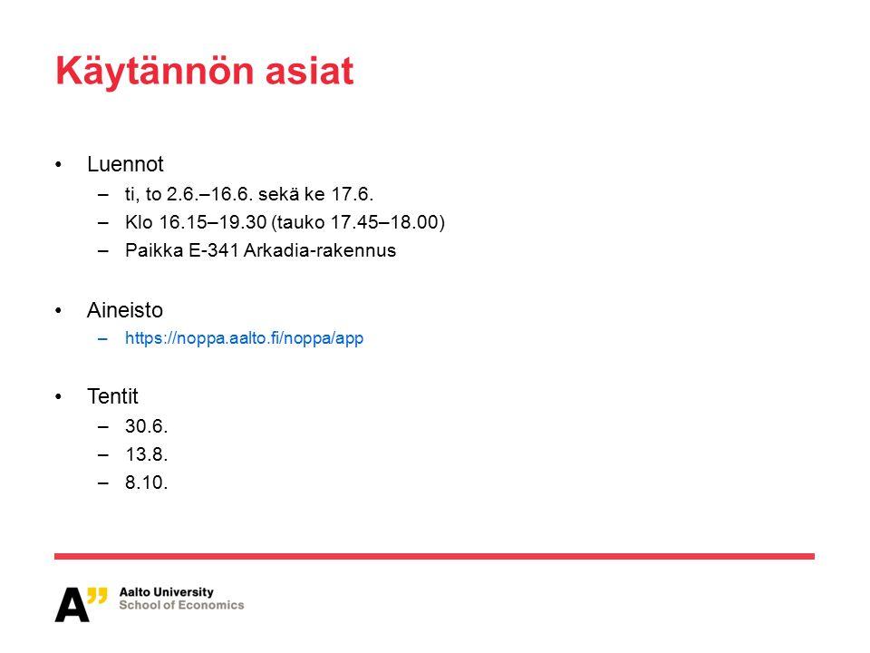 Käytännön asiat Luennot –ti, to 2.6.–16.6. sekä ke 17.6.