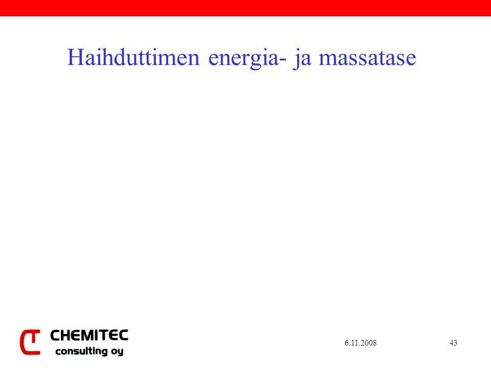 6.11.200843 Haihduttimen energia- ja massatase