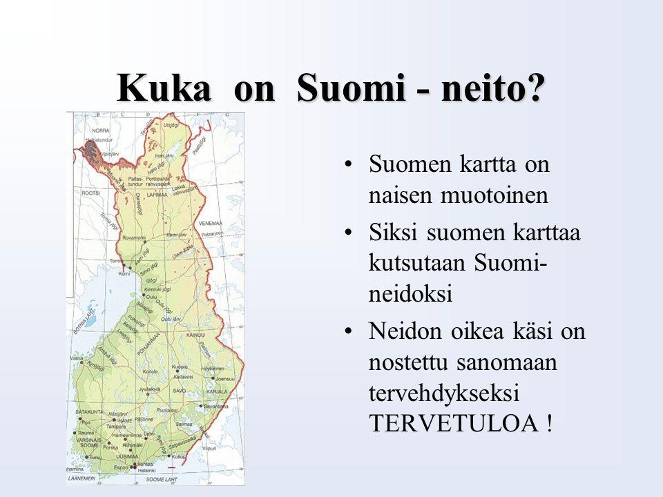 Tiedätkö, että Suomen...