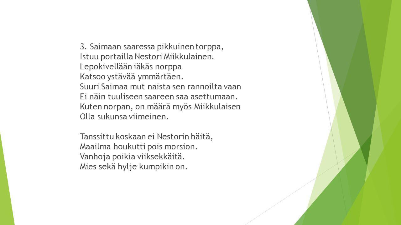 3. Saimaan saaressa pikkuinen torppa, Istuu portailla Nestori Miikkulainen.