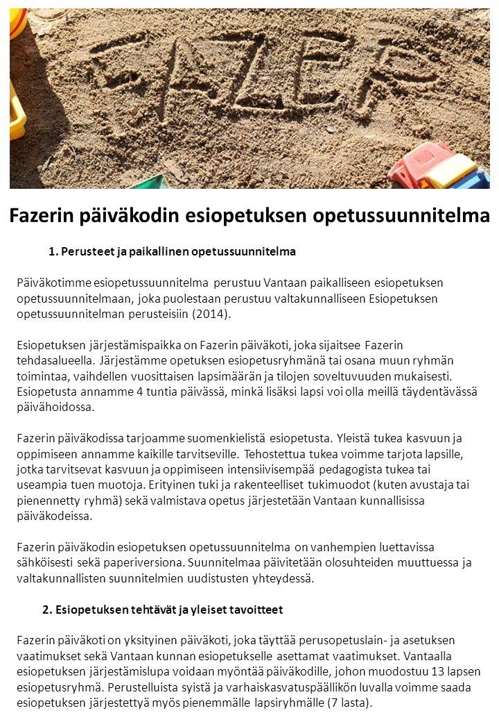 Fazerin päiväkodin esiopetuksen opetussuunnitelma 1.