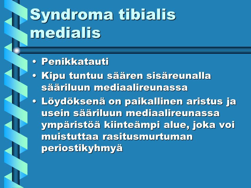 Syndroma tibialis medialis PenikkatautiPenikkatauti Kipu tuntuu säären sisäreunalla sääriluun mediaalireunassaKipu tuntuu säären sisäreunalla sääriluun mediaalireunassa Löydöksenä on paikallinen aristus ja usein sääriluun mediaalireunassa ympäristöä kiinteämpi alue, joka voi muistuttaa rasitusmurtuman periostikyhmyäLöydöksenä on paikallinen aristus ja usein sääriluun mediaalireunassa ympäristöä kiinteämpi alue, joka voi muistuttaa rasitusmurtuman periostikyhmyä