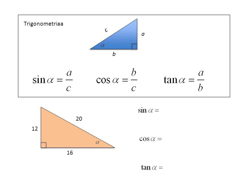Trigonometriaa a b c 12 16 20