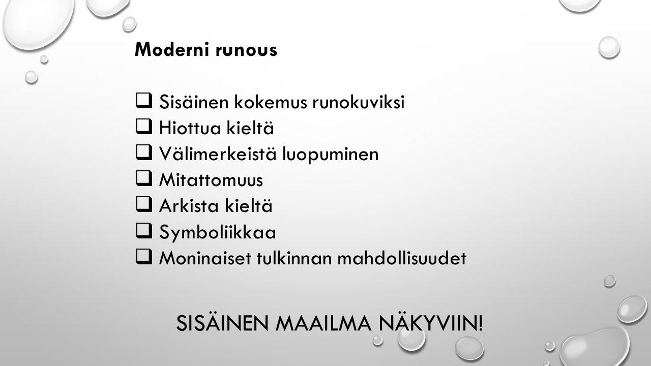 SISÄINEN MAAILMA NÄKYVIIN.