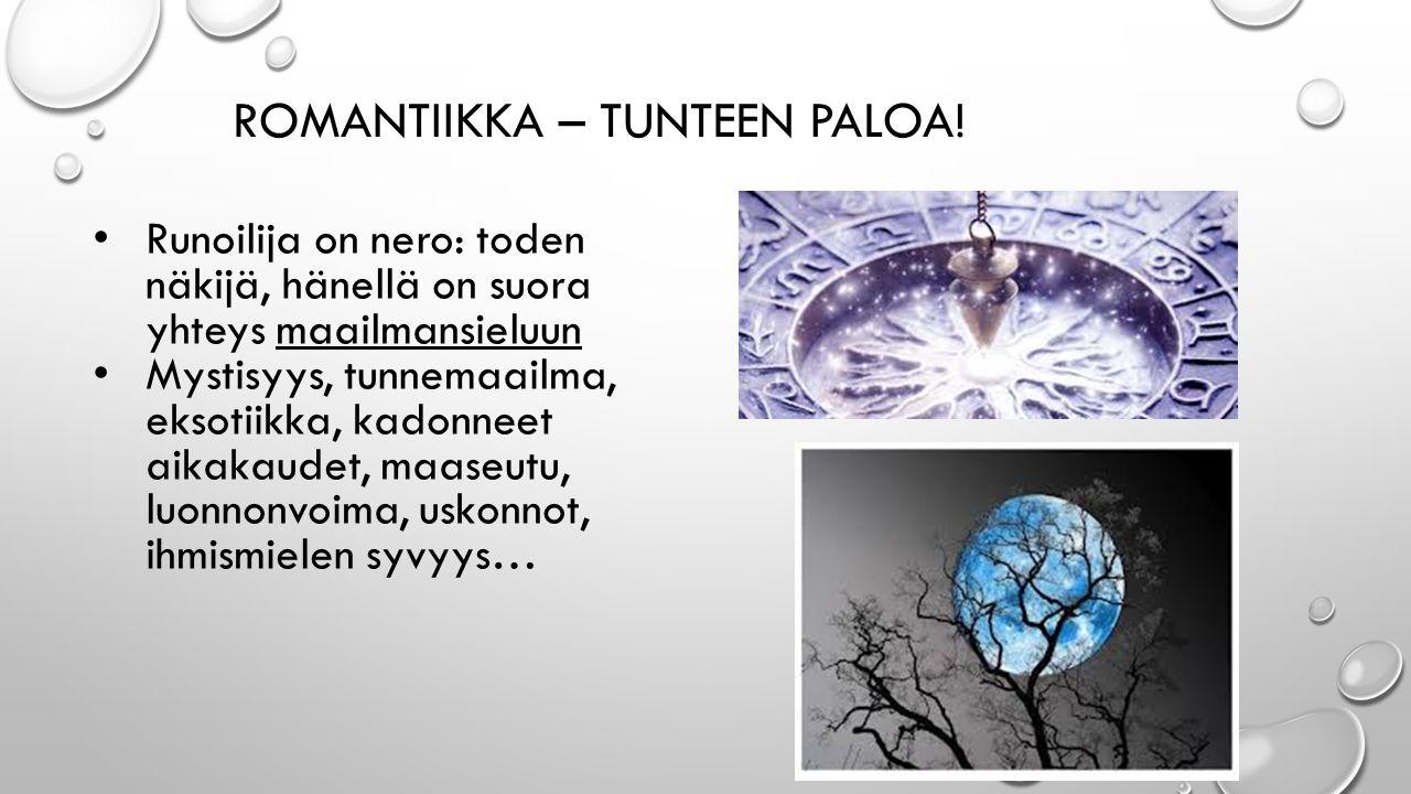 ROMANTIIKKA – TUNTEEN PALOA.