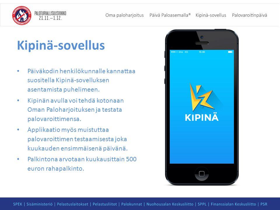 Kipinä-sovellus Päiväkodin henkilökunnalle kannattaa suositella Kipinä-sovelluksen asentamista puhelimeen.