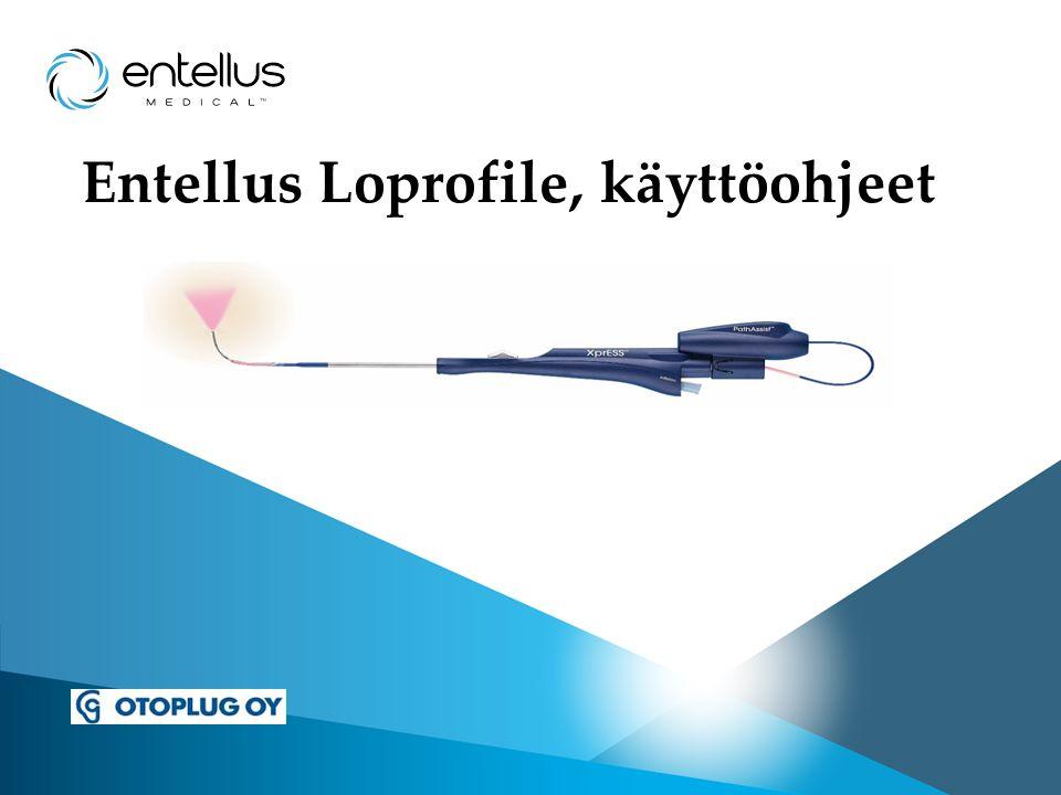 Entellus Loprofile, käyttöohjeet