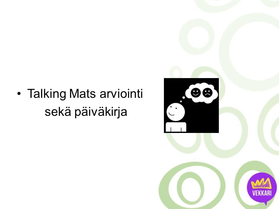 Talking Mats arviointi sekä päiväkirja