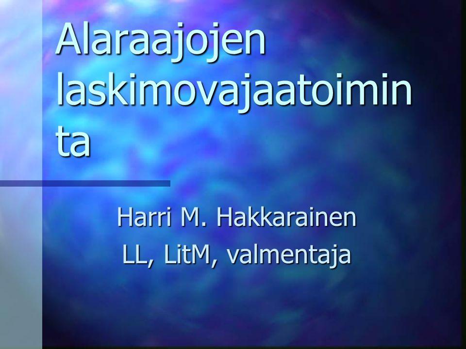 Alaraajojen laskimovajaatoimin ta Harri M. Hakkarainen LL, LitM, valmentaja