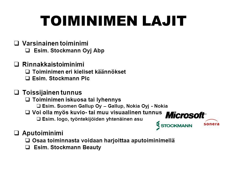 TOIMINIMEN LAJIT  Varsinainen toiminimi  Esim.