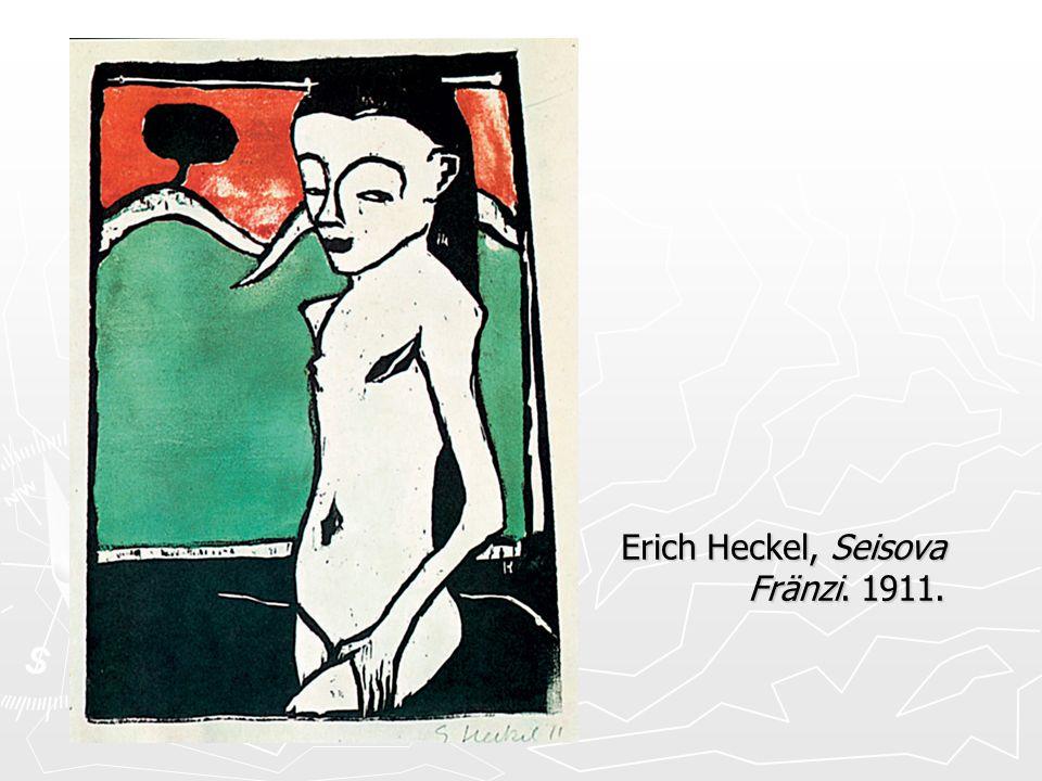 Erich Heckel, Seisova Fränzi. 1911.