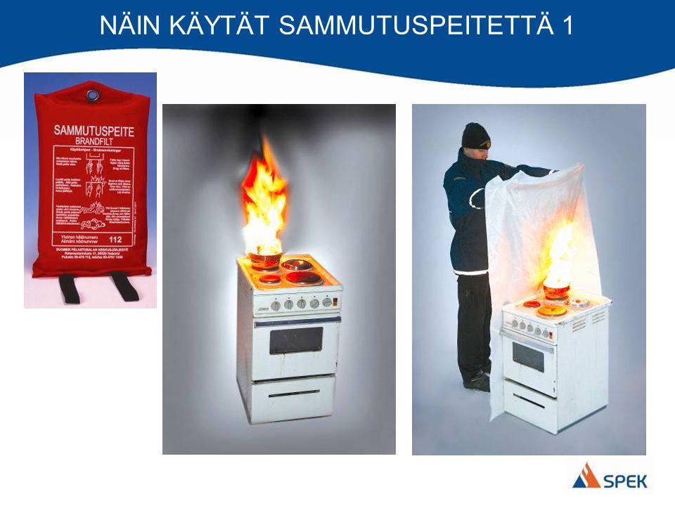 NÄIN KÄYTÄT SAMMUTUSPEITETTÄ 1