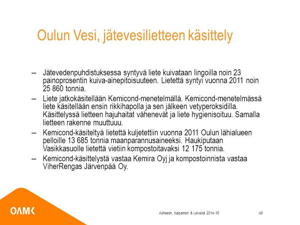 Oulun Vesi, jätevesilietteen käsittely –Jätevedenpuhdistuksessa syntyvä liete kuivataan lingoilla noin 23 painoprosentin kuiva-ainepitoisuuteen.