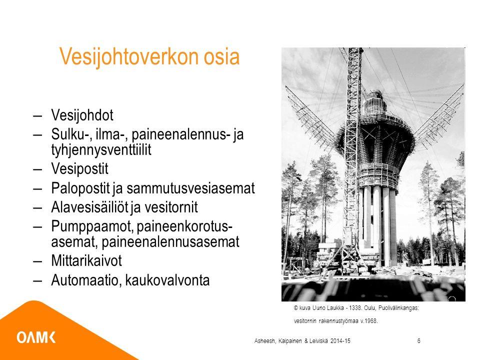 Vesijohtoverkon osia –Vesijohdot –Sulku-, ilma-, paineenalennus- ja tyhjennysventtiilit –Vesipostit –Palopostit ja sammutusvesiasemat –Alavesisäiliöt ja vesitornit –Pumppaamot, paineenkorotus- asemat, paineenalennusasemat –Mittarikaivot –Automaatio, kaukovalvonta © kuva Uuno Laukka - 1338.