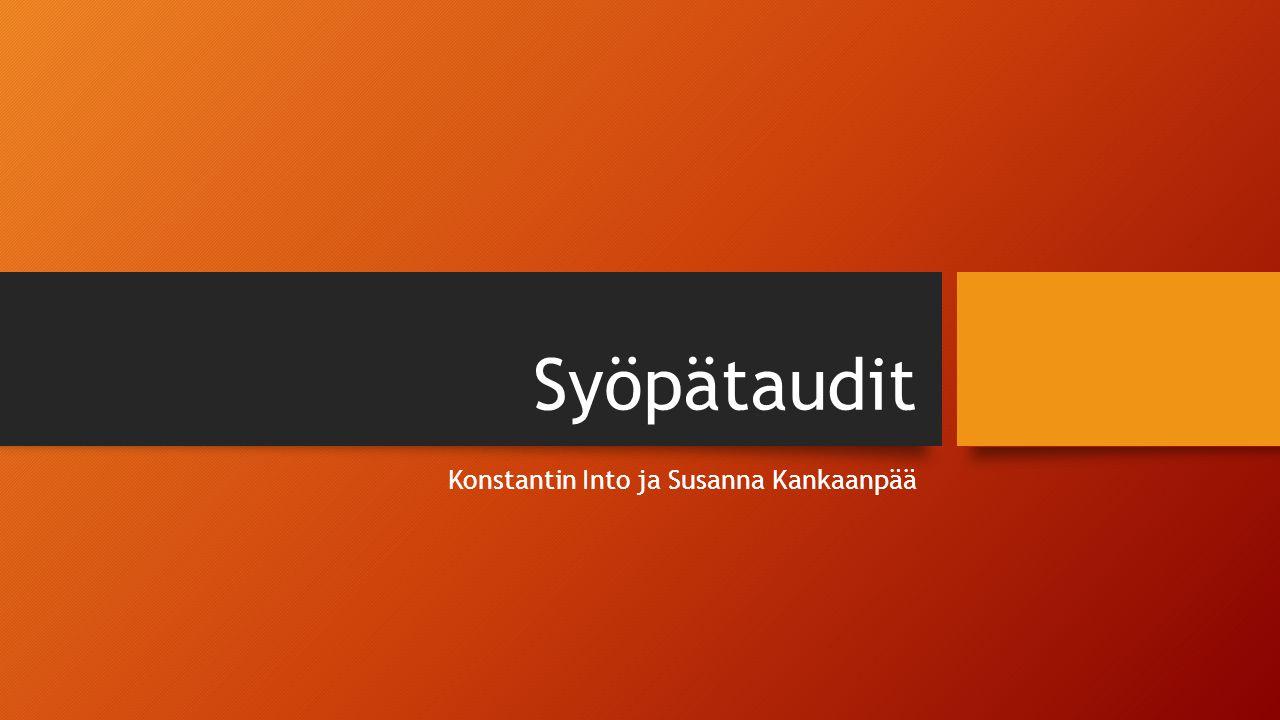 Syöpätaudit Konstantin Into ja Susanna Kankaanpää