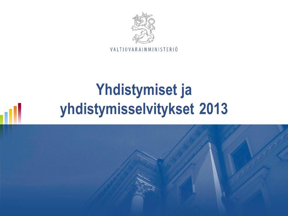 Yhdistymiset ja yhdistymisselvitykset 2013