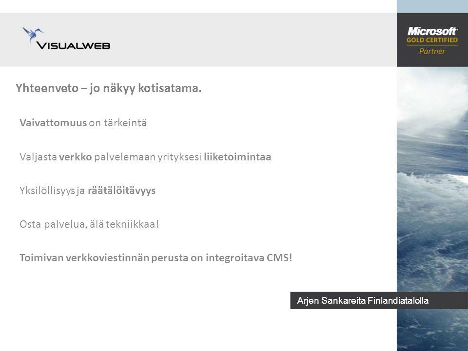 Arjen Sankareita Finlandiatalolla Yhteenveto – jo näkyy kotisatama.