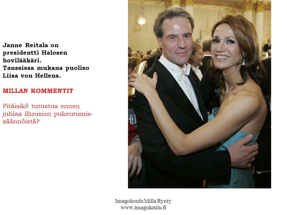 Janne Reitala on presidentti Halosen hovilääkäri. Tanssissa mukana puoliso Liisa von Hellens.