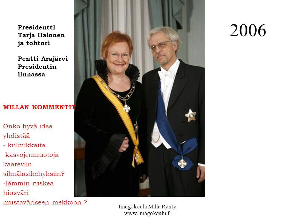 2006 Presidentti Tarja Halonen ja tohtori Pentti Arajärvi Presidentin linnassa MILLAN KOMMENTIT Onko hyvä idea yhdistää - kulmikkaita kasvojenmuotoja kaareviin silmälasikehyksiin.