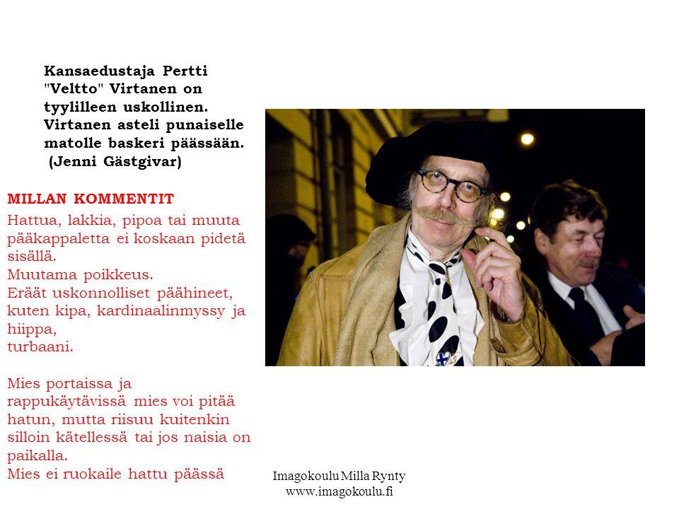 Kansaedustaja Pertti Veltto Virtanen on tyylilleen uskollinen.