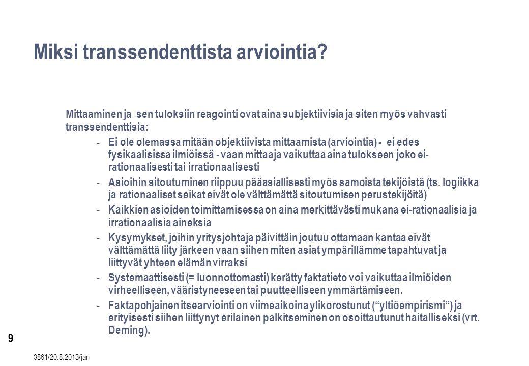 9 Miksi transsendenttista arviointia.
