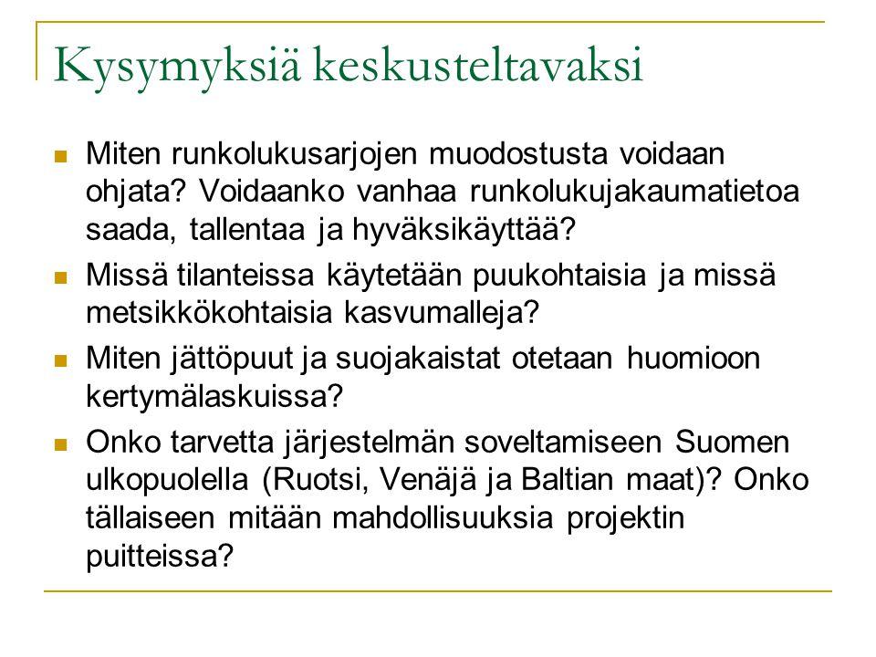 Kysymyksiä keskusteltavaksi  Miten runkolukusarjojen muodostusta voidaan ohjata.
