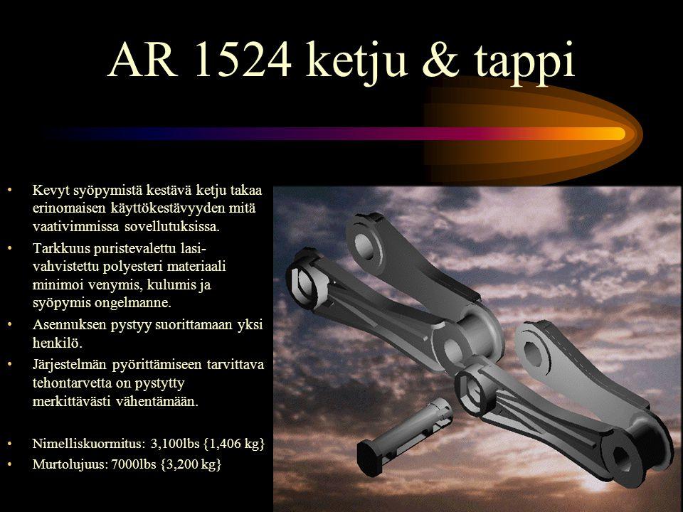 AR 1524 ketju & tappi •Kevyt syöpymistä kestävä ketju takaa erinomaisen käyttökestävyyden mitä vaativimmissa sovellutuksissa.