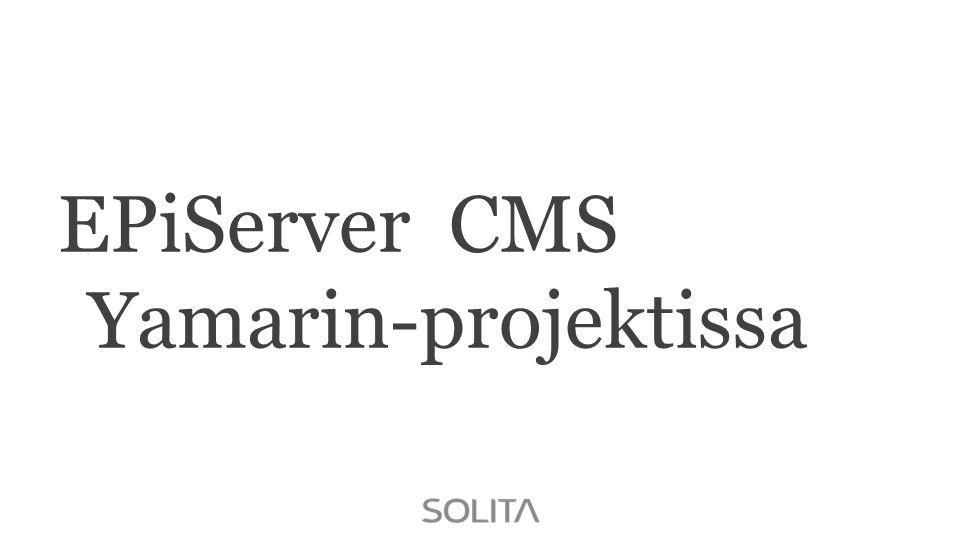 EPiServer CMS Yamarin-projektissa